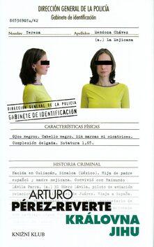 Královna jihu - Arturo Pérez-Reverte