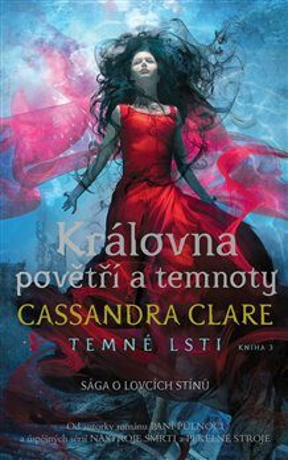 Královna povětří a temnoty - Cassandra Clare