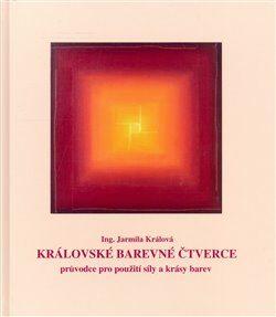 Královské barevné čtverce - Jarmila Králová