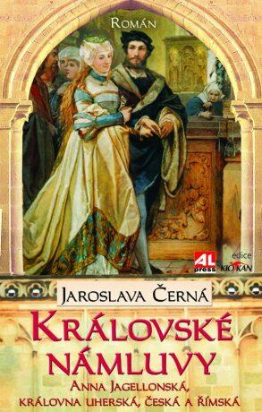 Královské námluvy - Jaroslava Černá