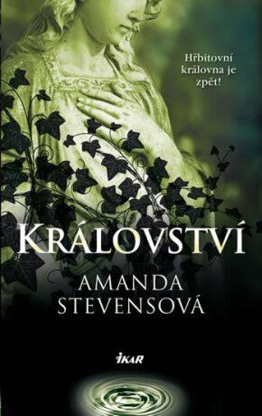Království - Amanda Stevensová