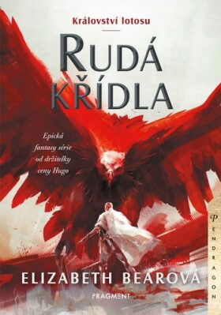 Království lotosu – Rudá křídla - Elizabeth Bearová
