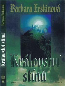 Království stínů - Barbara Erskinová
