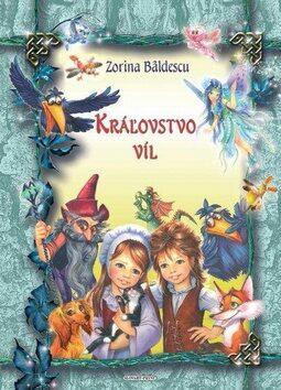Kráľovstvo víl - Zorina Bâldescu