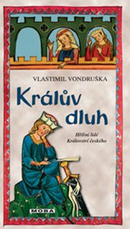 Králův dluh - Vlastimil Vondruška
