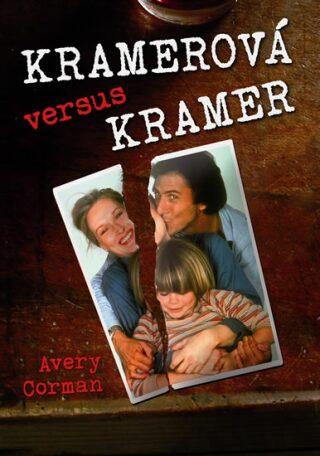 Kramerová versus Kramer - Corman Avery
