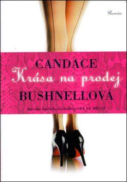 Krása na prodej - Candace Bushnell