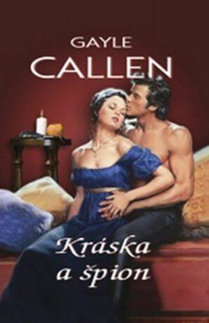 Kráska a špion - Gayle Callen