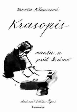 Krasopis - Naučte se psát krásně - Nikola Klanicová