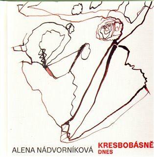 Kresbobásně dnes - Alena Nádvorníková