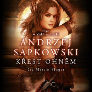 Křest ohněm - Andrzej Sapkowski - audiokniha