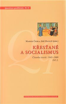 Křesťané a socialismus - 2.díl - Marek Čejka, Jiří Hanuš