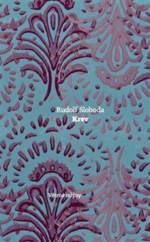 Krev - Rudolf Sloboda