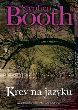 Krev na jazyku - Stephen Booth