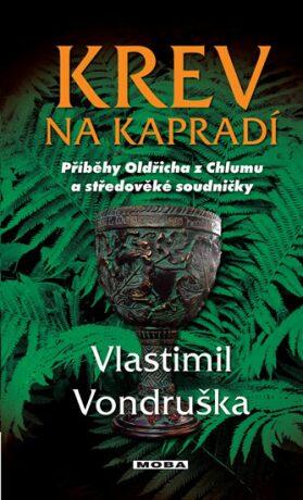 Krev na kapradí - Vlastimil Vondruška