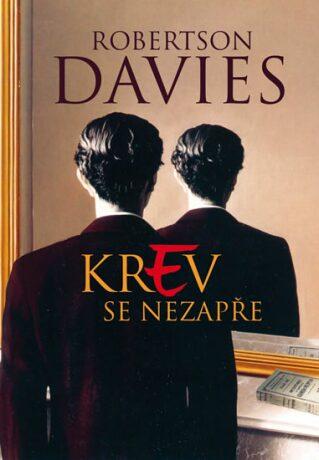 Krev se nezapře - Davies Robertson