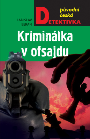 Kriminálka v ofsajdu - Ladislav Beran