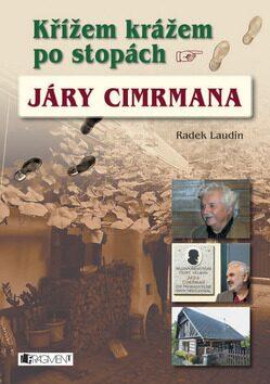 Křížem krážem po stopách Járy Cimrmana - Radek Laudin