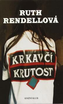 Krkavčí krutost - Ruth Rendellová