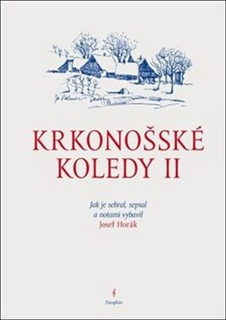 Krkonošské koledy II. - Josef Horák