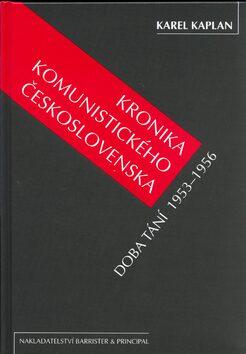Kronika komunistického Československa, 4. díl - Karel Kaplan