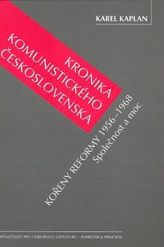 Kronika komunistického Československa 5.díl - Karel Kaplan