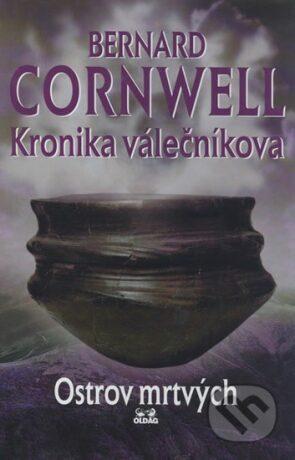 KRONIKA VÁLEČNÍKOVA 2.DÍL-OSTROV MRTVÝCH - Bernard Cornwell