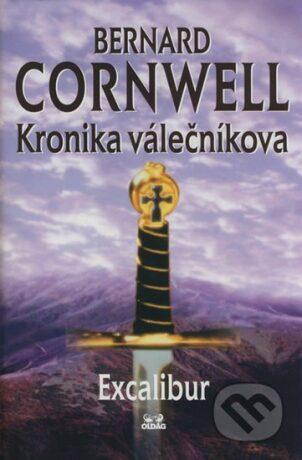 KRONIKA VÁLEČNÍKOVA 4.DÍL-EXCALIBUR - Bernard Cornwell