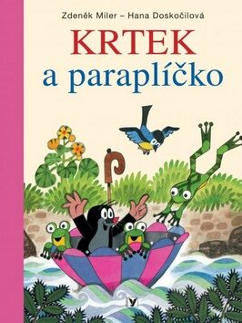 Krtek a paraplíčko - Hana Doskočilová; Zdeněk Miler