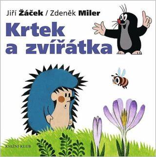 Krtek a zvířátka - Zdeněk Miler, Jiří Žáček