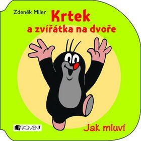Krtek a zvířátka na dvoře - Zdeněk Miler