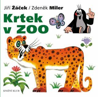 Krtek v ZOO - Zdeněk Miler, Jiří Žáček