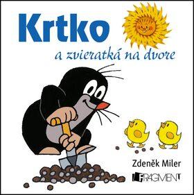 Krtko a zvieratká na dvore - Zdeněk Miler