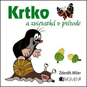 Krtko a zvieratká v prírode - Zdeněk Miler