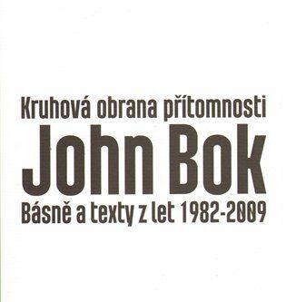 Kruhová obrana přítomnosti - John Bok