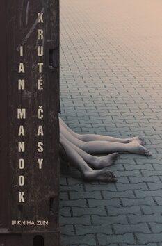 Kruté časy - Ian Manook