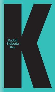 Krv - Rudolf Sloboda