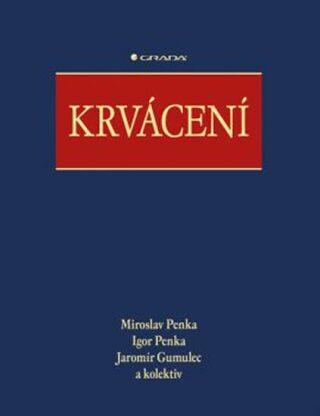 Krvácení - Miroslav Penka