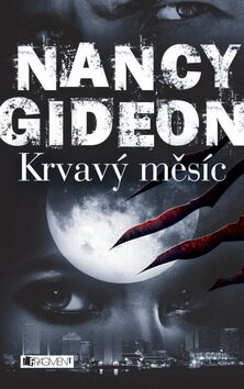 Nancy Gideon – Krvavý měsíc - Nancy Gideon