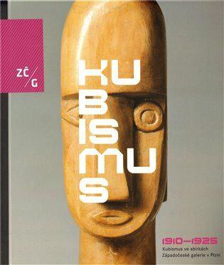 Kubismus 1910-1925 ve sbírkách ZČG - Kolektiv