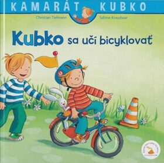 Kubko sa učí bicyklovať - Sabina Kraushaarová, Christian Tielmann