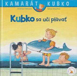 Kubko sa učí plávať - Sabina Kraushaarová, Christian Tielmann