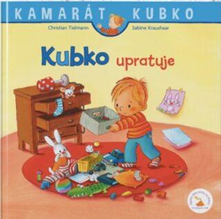 Kubko upratuje - Sabina Kraushaarová, Christian Tielmann