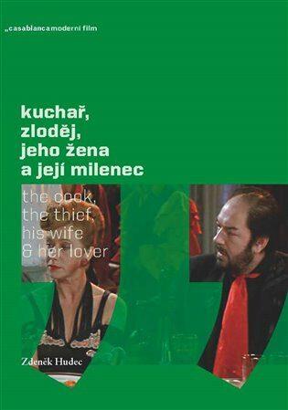 Kuchař, zloděj, jeho žena a její milenec - Zdeněk Hudec