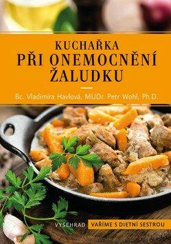 Kuchařka při onemocnění žaludku - Vladimíra Havlová