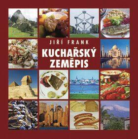 Kuchařský zeměpis - Jiří Frank