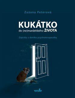 Kukátko do (ne)manželského života - Zuzana Peterová