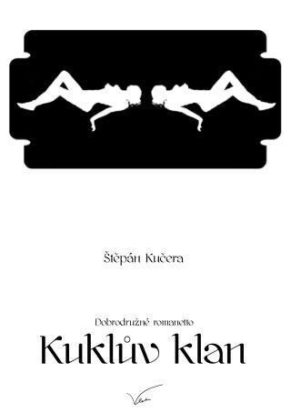 Kuklův klan - Štěpán Kučera