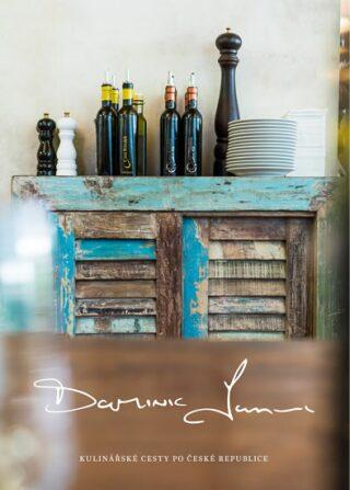 Kulinářské cesty po České republice - Dominic James Holcombe