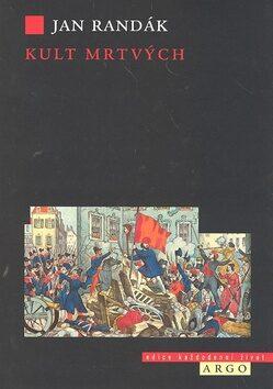 Kult mrtvých - Jan Randák